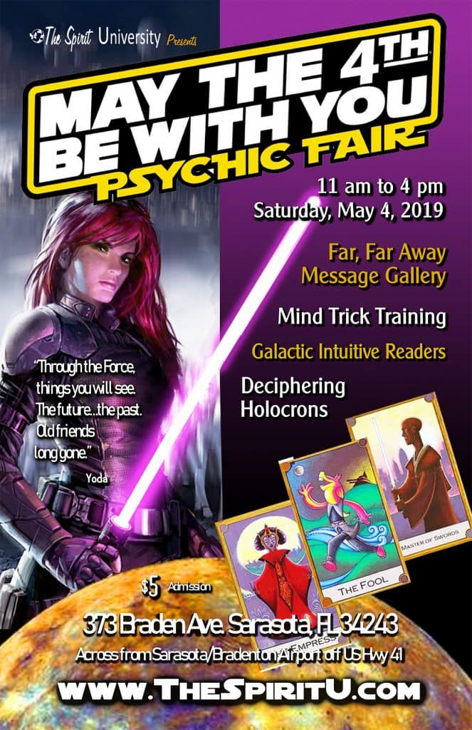 May the 4th Be With You – Psychic Fair & Open House